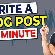 How to write blog content fast with special software.